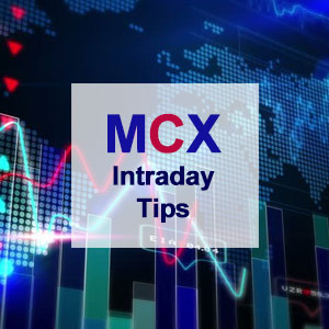 Intraday MCX Tips